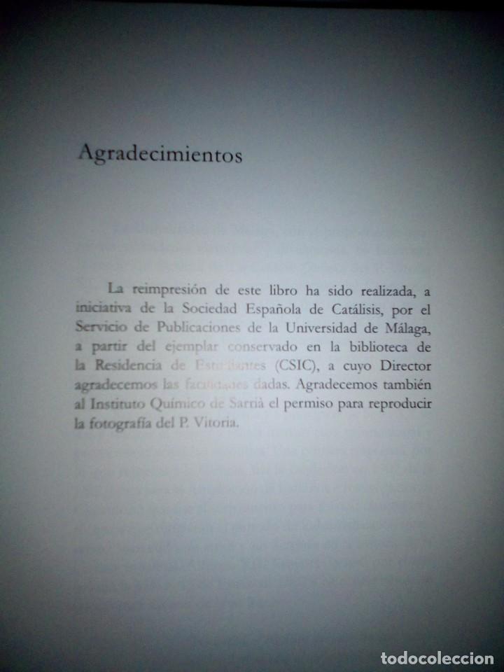 Libros antiguos: La catálisis química. Sus teorías y elaboraciones en el...- P. Eduardo Vitoria S.J. - FACSÍMIL - Foto 4 - 168568892