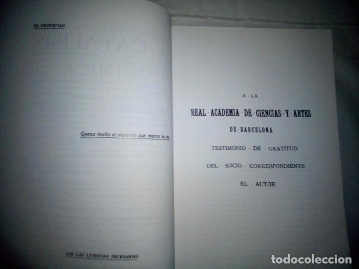 Libros antiguos: La catálisis química. Sus teorías y elaboraciones en el...- P. Eduardo Vitoria S.J. - FACSÍMIL - Foto 8 - 168568892