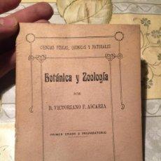 Libros antiguos: ANTIGUO LIBRO BOTÁNICA Y ZOOLOGÍA POR DON VICTORIANO F. ASCARZA MADRID . Lote 168645284