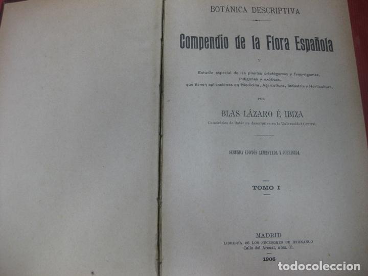Libros antiguos: BOTANICAS DESCRIPTIVA. COMPENDIO DE LA FLORA ESPAÑOLA. BLAS LAZARO E IBIZA. TOMO I. 828 PAG. 1906. - Foto 2 - 168897036