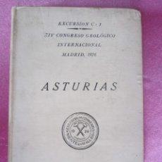 Libros antiguos: CONGRESO GEOLOGICO Y EXCURSION POR ZONAS DE MINAS DE ASTURIAS AÑO 1926.. Lote 169277988