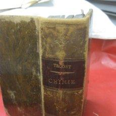 Libros antiguos: TRAITE ELEMENTTAIRE DE CHIMIE. L. TROOST. PARIS G. MASSON EDITEUR. 1891. QUIMICA.. Lote 169387100