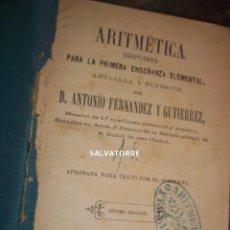 Libros antiguos: LIBRO ESCOLAR,SEVILLA 1877.ANTONIO FERNANDEZ.ARITMETICA ENSEÑANZA ELEMENTAL. Lote 169390740