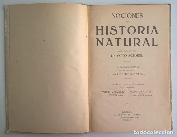 Libros antiguos: NOCIONES DE HISTORIA NATURAL - PRIMER GRADO (DR.OTTO SCHMEIL) - A.CABALLERO Y F.PARDILLO - AÑO 1926 - Foto 10 - 169757600