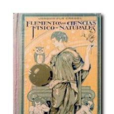 Libros antiguos: ELEMENTOS DE CIENCIAS FÍSICO-NATURALES. GRADO SUPERIOR. PLA CARGOL, JOAQUÍN. Lote 169843004