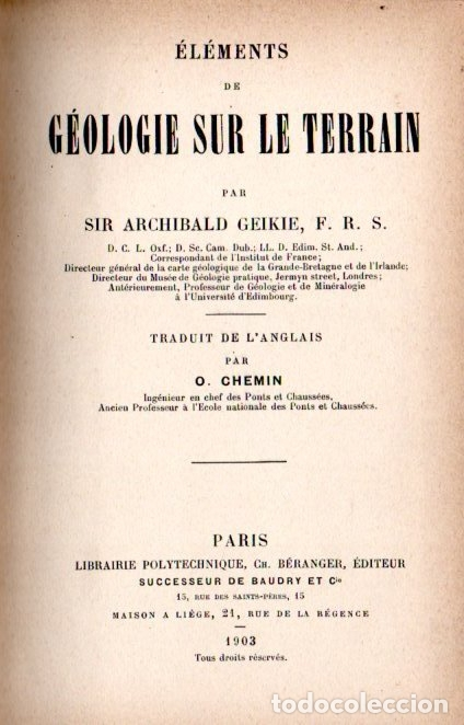 Libros antiguos: A. GEIKIE : GÉOLOGIE SUR LE TERRAIN (PARIS, 1903) - Foto 2 - 169911840