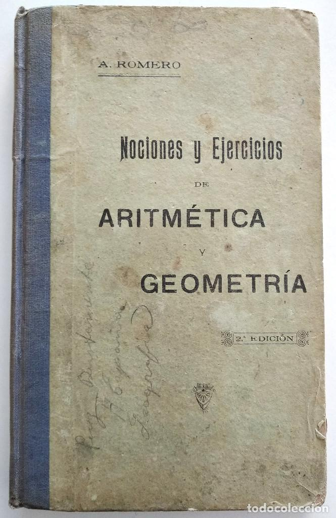 NOCIONES Y EJERCICIOS DE ARITMÉTICA - ANTONIO ROMERO RUBIRA - ALICANTE AÑO 1920 (Libros Antiguos, Raros y Curiosos - Ciencias, Manuales y Oficios - Física, Química y Matemáticas)
