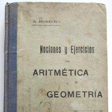 Libros antiguos: NOCIONES Y EJERCICIOS DE ARITMÉTICA - ANTONIO ROMERO RUBIRA - ALICANTE AÑO 1920. Lote 169984312