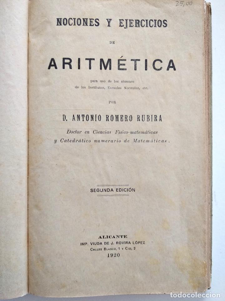Libros antiguos: NOCIONES Y EJERCICIOS DE ARITMÉTICA - ANTONIO ROMERO RUBIRA - ALICANTE AÑO 1920 - Foto 3 - 169984312
