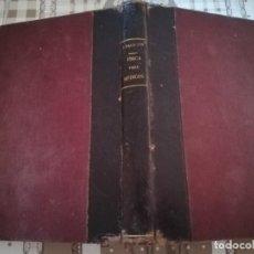Libros antiguos: FÍSICA PARA MÉDICOS - JULIO PALACIOS - 1931. Lote 170018808