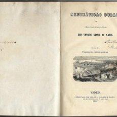 Libros antiguos: ENRIQUE GOMEZ DE CADIZ MATEMATICAS PURAS (TOMO IV TRIGONOMETRIA RECTILINEA Y ESFERICA) MADRID 1857. Lote 170065508