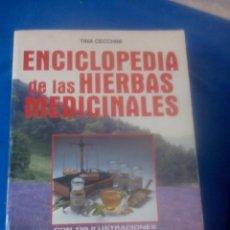 Libros antiguos: ENCICLOPEDIA DE LAS HIERBAS MEDICINALES--TINA CECCHINI. Lote 170313204