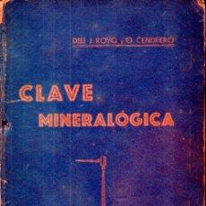 Libros antiguos: ROYO Y CENDRERO : CLAVE MINERALÓGICA (SANTANDER, 1928). Lote 170528356