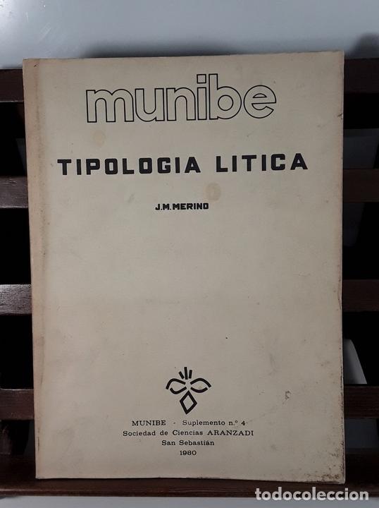Libros antiguos: TIPOLOGÍA LÍTICA. SUPLEMENTO Nº4. JOSE MARIA MERINO. MUNIBE. SAN SEBASTÍAN. 1980. - Foto 8 - 170533880