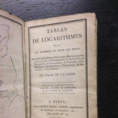 Libros antiguos: TABLA DE LOGARITMOS, TABLES DE LOGARITHMES, LANDE, JEROME DE LA, 1831. Lote 170861260