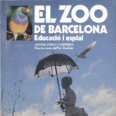 Libros antiguos: LIBRO EL ZOO DE BARCELONA DE 120 PGS AÑO 1982. Lote 171272738