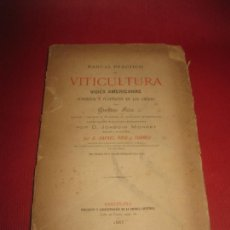 Libros antiguos: MANUAL PRACTICO DE VITICULTURA. VIDES AMERICANAS SUMERSION Y PLANTACION... GUSTAVO FOËX. 1885.. Lote 171508164