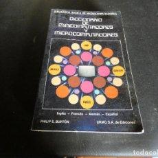 Libros antiguos: LIBRO SOBRE INFORMATICA AÑO 1092 DICCIONARIO DE MINCOMPUTADORES Y MICROCOMPUTADORES 1982 600 GR. Lote 171997509