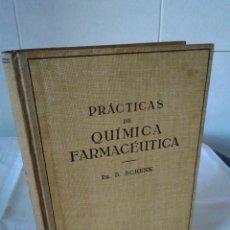 Libros antiguos: 90-PRACTICAS DE QUIMICA FARMACEUTICA, D.SCHENK, 1931. Lote 172028373