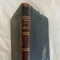 Libros antiguos: LECCIONES DE ARITMÉTICA - ALFREDO Y ERNESTO CIRODDE 1865. . Lote 172062894