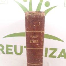 Libros antiguos: ELEMENTOS DE FISICA.EDUARDO LOZANO.1897.. Lote 172150738