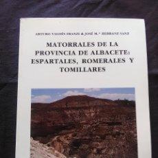 Libros antiguos: MATORRALES DE LA PROVINCIA DE ALBACETE: ESPARTALES,ROMERALES Y TOMILLARES. Lote 172268279