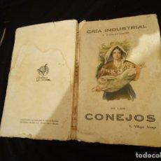 Libros antiguos: AÑO 30. CRIA DEL CONEJO. Lote 172459988