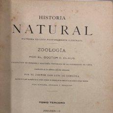 Libros antiguos: ZOOLOGIA. HISTORIA NATURAL. DOCTOR C. CLAUS. TOMO TERCERO. BARCELONA, 1891. PAGINAS: 338. Lote 172750150