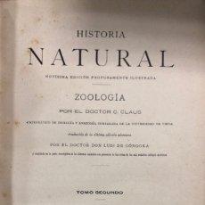 Libros antiguos: ZOOLOGIA. HISTORIA NATURAL. DOCTOR C. CLAUS. TOMO SEGUNDO. BARCELONA, 1891. PAGINAS: 391. Lote 172750514