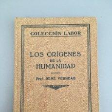 Libros antiguos: LOS ORIGENES DE LA HUMANIDAD, PROF. RENE VERNEAU, EDITORIAL LABOR, 1931. Lote 172755904
