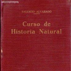 Libros antiguos: CURSO DE HISTORIA NATURAL (BIOLOGIA Y GEOLOGIA) TERCERA EDICION. 1934.. Lote 172813594