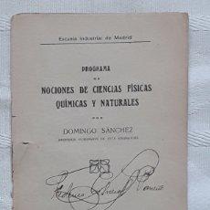 Libros antiguos: PROGRAMA DE NOCIONES DE CIENCIAS FISICAS QUIMICAS Y NATURALES DOMINGO SANCHEZ. Lote 173059624