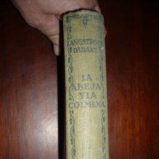 Libros antiguos: LA ABEJA Y LA COLMENA L.L.LANGSTROTH -C,DADANT Y C.P.DADANT 1935 BARCELONA 3ª EDICION. Lote 173679107