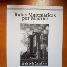 Libros antiguos: RUTAS MATEMATICAS POR MADRID: EL EJE DE LA CASTELLANA. GUIA DIDACTICA. ED. SMPM 1995.. Lote 173789238