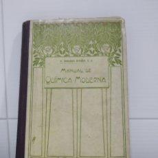 Libros antiguos: MANUAL DE QUIMICA MODERNA . Lote 173901868