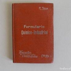 Libros antiguos: LIBRERIA GHOTICA. P. TRIAS. FORMULARIO QUIMICO-INDUSTRIAL.1910. MANUALES SOLER. PHARMACOPEA.. Lote 174265919