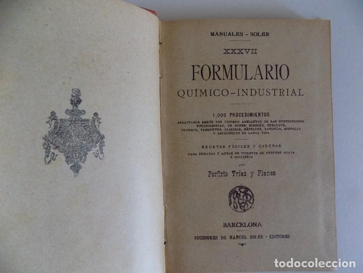 Libros antiguos: LIBRERIA GHOTICA. P. TRIAS. FORMULARIO QUIMICO-INDUSTRIAL.1910. MANUALES SOLER. PHARMACOPEA. - Foto 2 - 174265919
