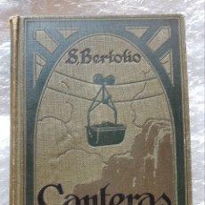 Libros antiguos: S. BERTOLIO - CANTERAS Y MINAS (1922,GEOLOGIA,MINERIA). Lote 174445189