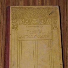 Libros antiguos: MANUAL DE QUÍMICA MODERNA - P. EDUARDO VITORIA, S. J. - 1914. Lote 174624807