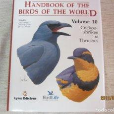 Libros antiguos: BIRDS OF THE WORLD - VOLUMEN 10. Lote 175594095
