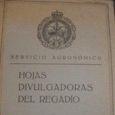 Libros antiguos: SERVICIO AGRONÓMICO HOJAS DIVULGADORAS DEL REGADÍO 1929- PORTAL DEL COL·LECCIONISTA *****. Lote 175608952