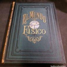 Libros antiguos: EL MUNDO FISICO - EL CALOR - AMADEO GUILLEMIN - ED.: MONTANER Y SIMON - 1884. Lote 175646778