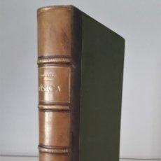 Libros antiguos: ELEMENTOS DE FÍSICA Y NOCIONES DE METEOROLOGÍA -B.RODRÍGUEZ Y LARGO 1895. Lote 175684014
