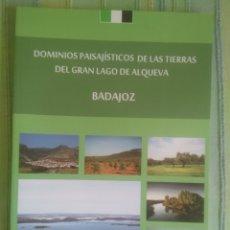 Libros antiguos: LAGO DE ALQUEVA, DOMINIOS PAISAJÍSTICOS DE LA GRAN. . Lote 175705367