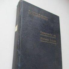 Libros antiguos: COMPENDIO DE HISTORIA NATURAL,M. CAZURRO, A. MARTÍNEZ Y FERNÁNDEZ CASTILLO,E. HERNÁNDEZ PACHECO-1919. Lote 176006754