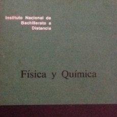 Libros antiguos: FISICA Y QUIMICA INBAD. DOCUMENTO 50/2. B.U.P. 3 CURSO.. Lote 176251600