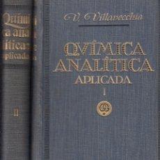 Libros antiguos: 0030831 TRATADO DE QUÍMICA ANALÍTICA APLICADA 2 TOMOS OBRA COMPLETA. Lote 176296088