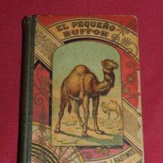 Libros antiguos: (MF) D.M. PONS Y FUSTER - EL PEQUEÑO BUFFON - ANTONIO J BASTINOS EDITOR 1893. Lote 176328693