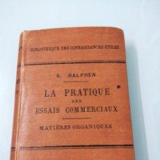 Libros antiguos: LA PRACTIQUE DES ESSAIS COMMERCIAUX. MATIERES PORGANIQUES. PARÍS, 1893. ED. J. B. BAILLIERE&FILS.. Lote 176489493