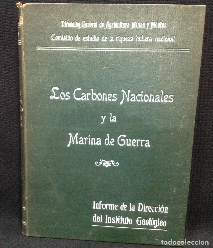 LOS CARBONES NACIONALES Y LA MARINA DE GUERRA. OVIEDO 1911. MINERÍA. ASTURIAS (Libros Antiguos, Raros y Curiosos - Ciencias, Manuales y Oficios - Paleontología y Geología)